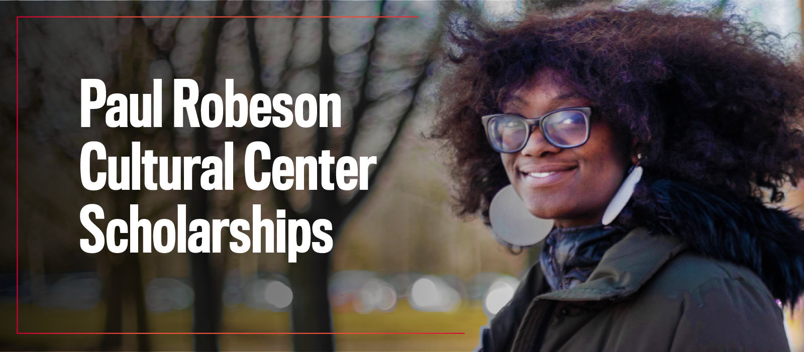 Paul Robeson Cultural Center Scholarships