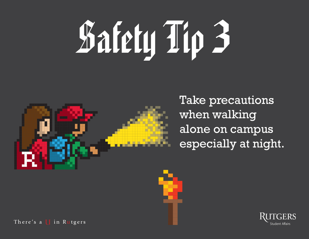 Always take precautions when walking alone on campus - especially at night.