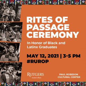 Rites of Passage Ceremony in Honor of Black and Latinx Graduates May 12, 2021