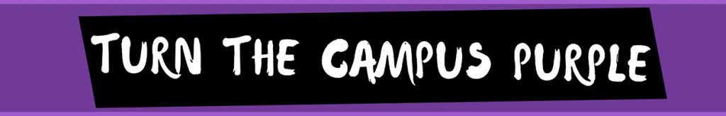 Turn the Campus Purple Week