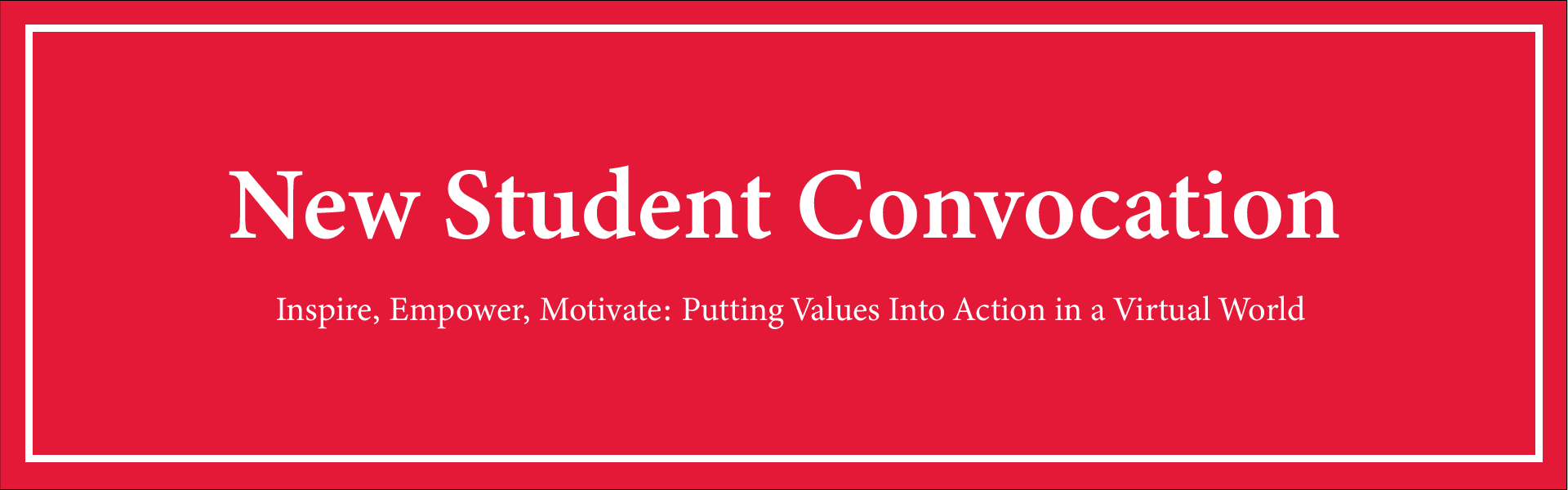 New Student Convocation Banner