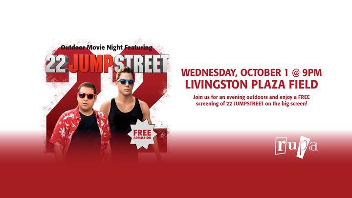 RUPA Presents: 22 Jump Street Outdoor Movie – RUPA – Rutgers
